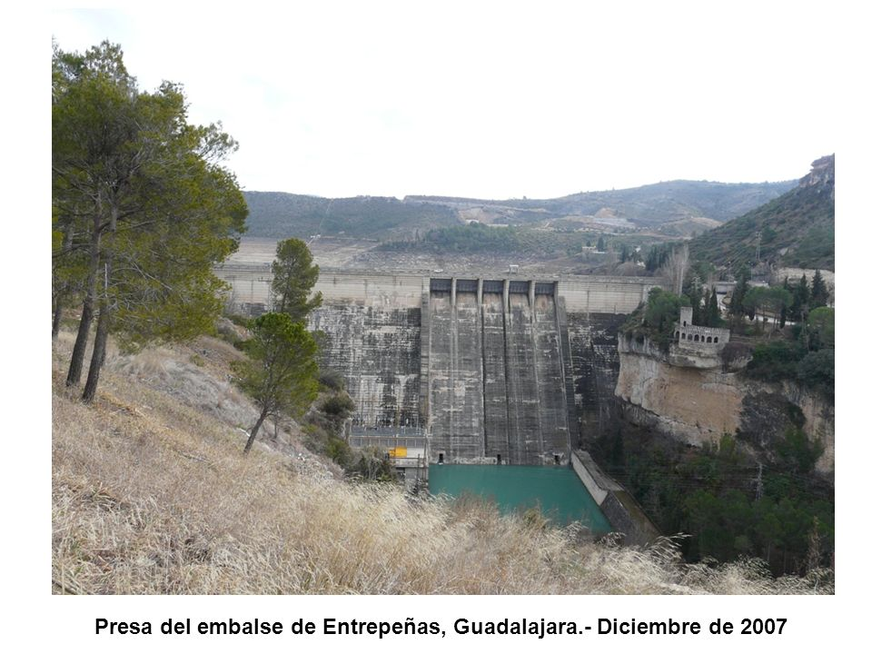 Presa del embalse de Entrepeñas, Guadalajara.- Diciembre de 2007