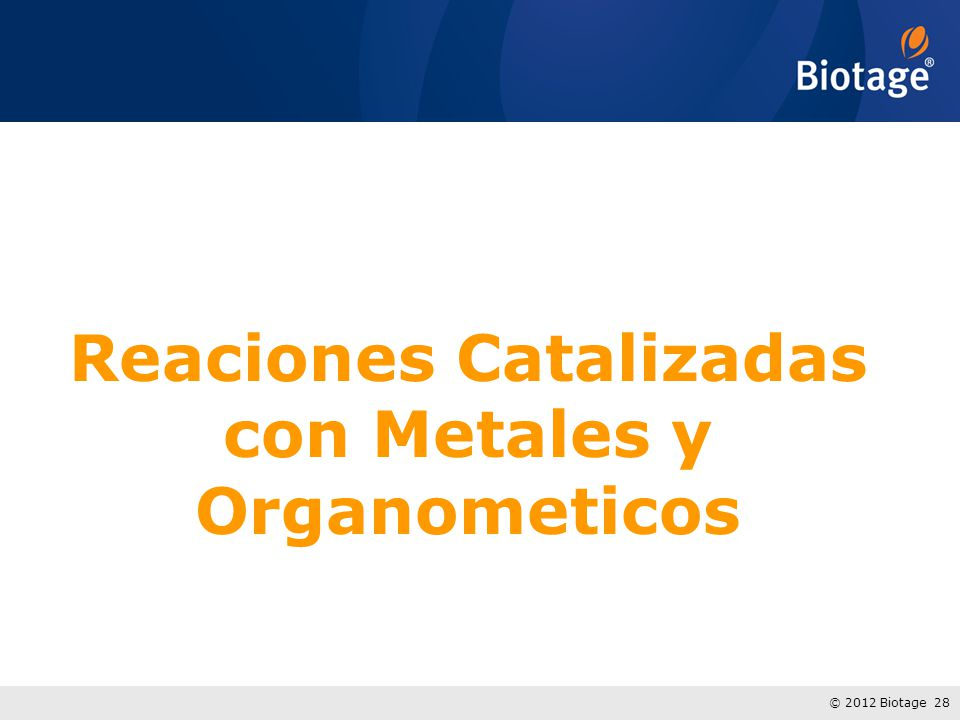 Reaciones Catalizadas con Metales y Organometicos