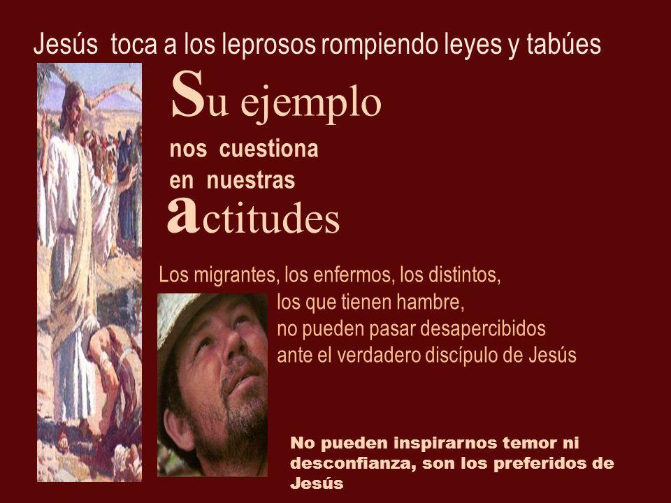 Jesús toca a los leprosos rompiendo leyes y tabúes