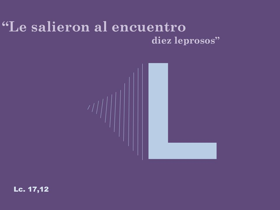 Lc. 17,12