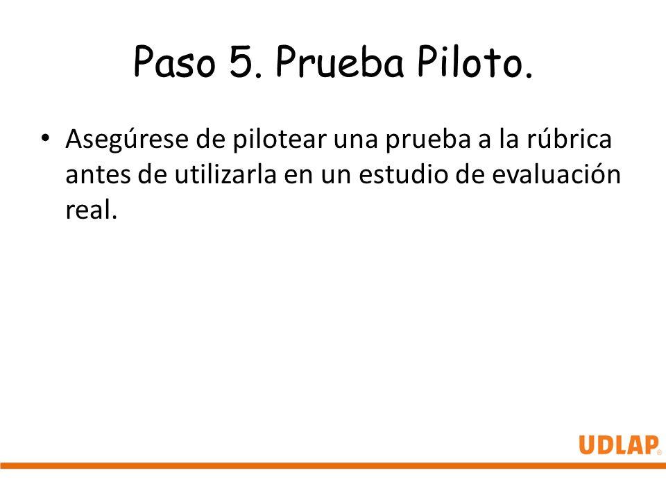 Paso 5. Prueba Piloto.