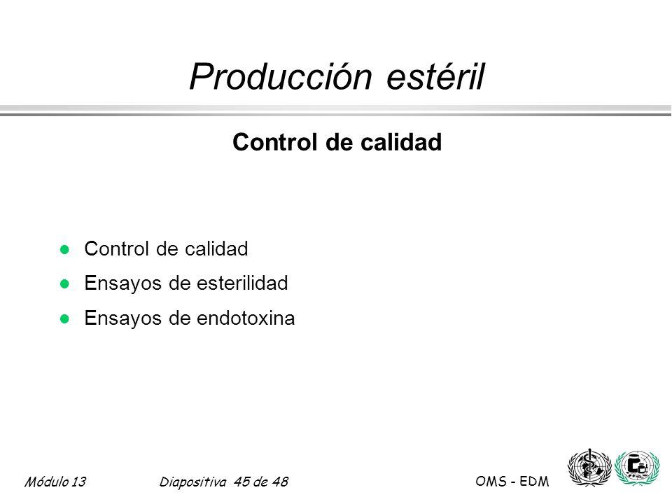 Producción estéril Control de calidad Ensayos de esterilidad