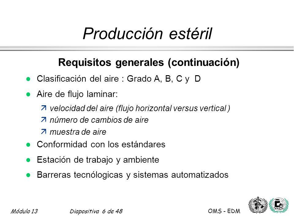 Producción estéril Requisitos generales (continuación)