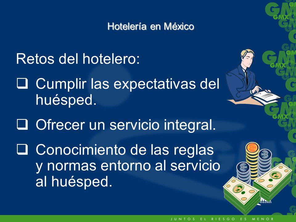 Cumplir las expectativas del huésped. Ofrecer un servicio integral.