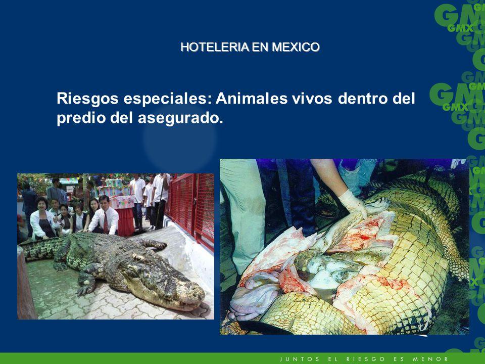 Riesgos especiales: Animales vivos dentro del predio del asegurado.