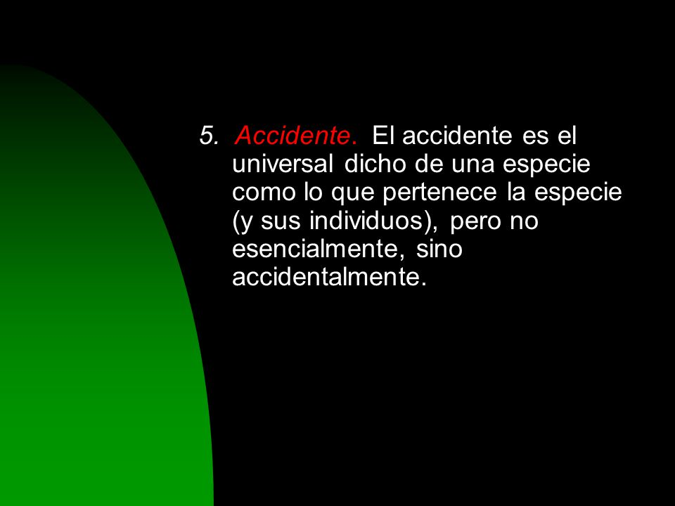 5. Accidente.