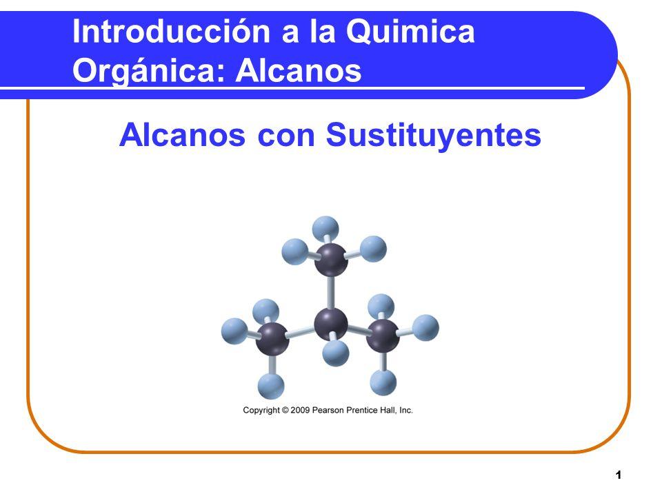 Introducción a la Quimica Orgánica: Alcanos