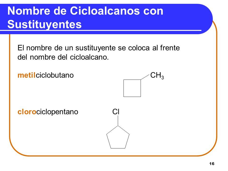 Nombre de Cicloalcanos con Sustituyentes