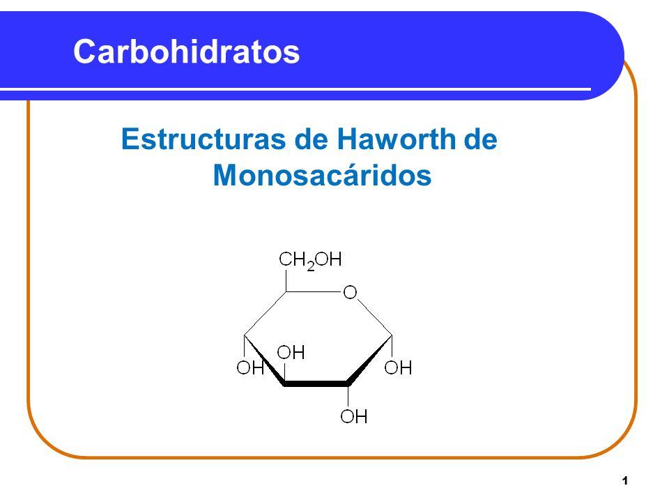 Estructuras de Haworth de Monosacáridos