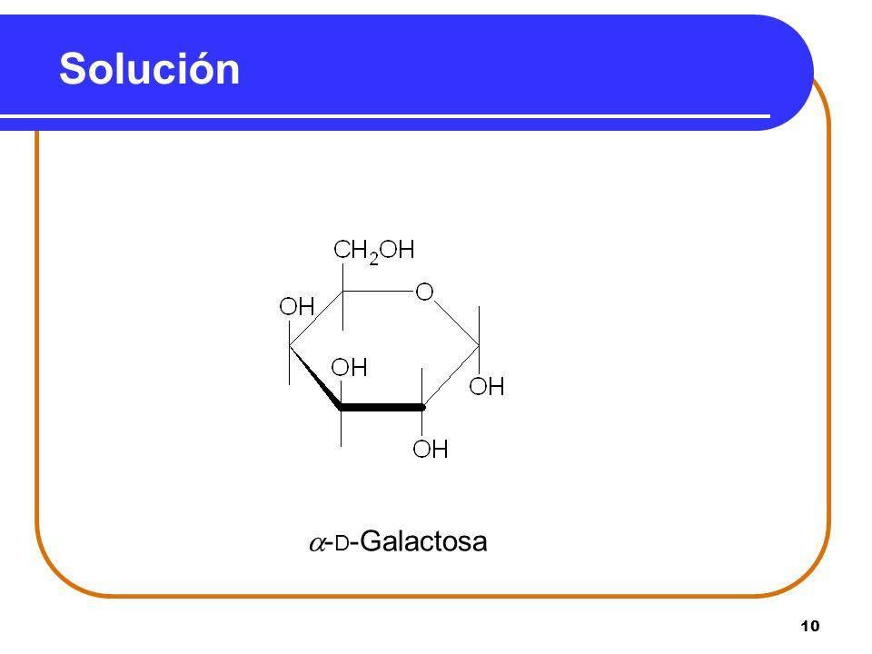Solución -D-Galactosa