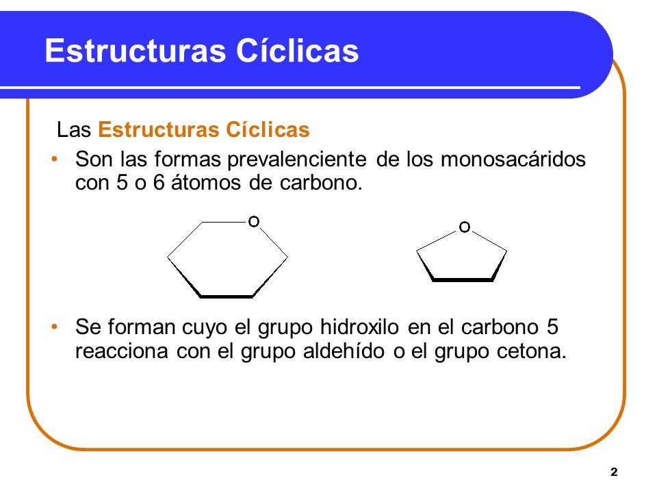 Estructuras Cíclicas Las Estructuras Cíclicas