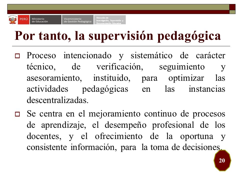 Por tanto, la supervisión pedagógica