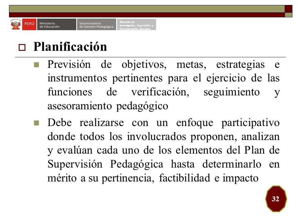 Dirección deInvestigación, Supervisión y. Documentación Educativa. Planificación.
