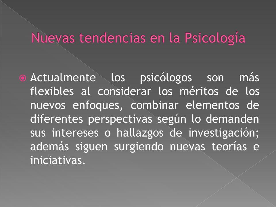 Nuevas tendencias en la Psicología