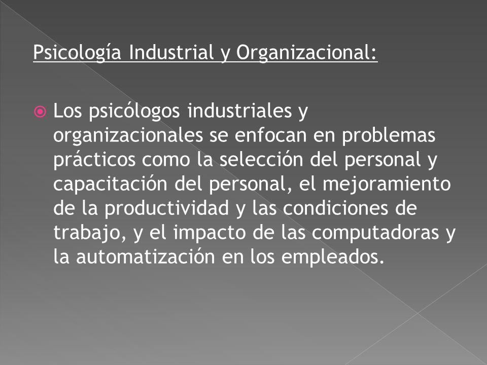 Psicología Industrial y Organizacional: