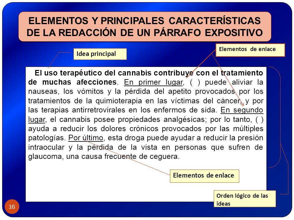 ELEMENTOS Y PRINCIPALES CARACTERÍSTICAS DE LA REDACCIÓN DE UN PÁRRAFO EXPOSITIVO