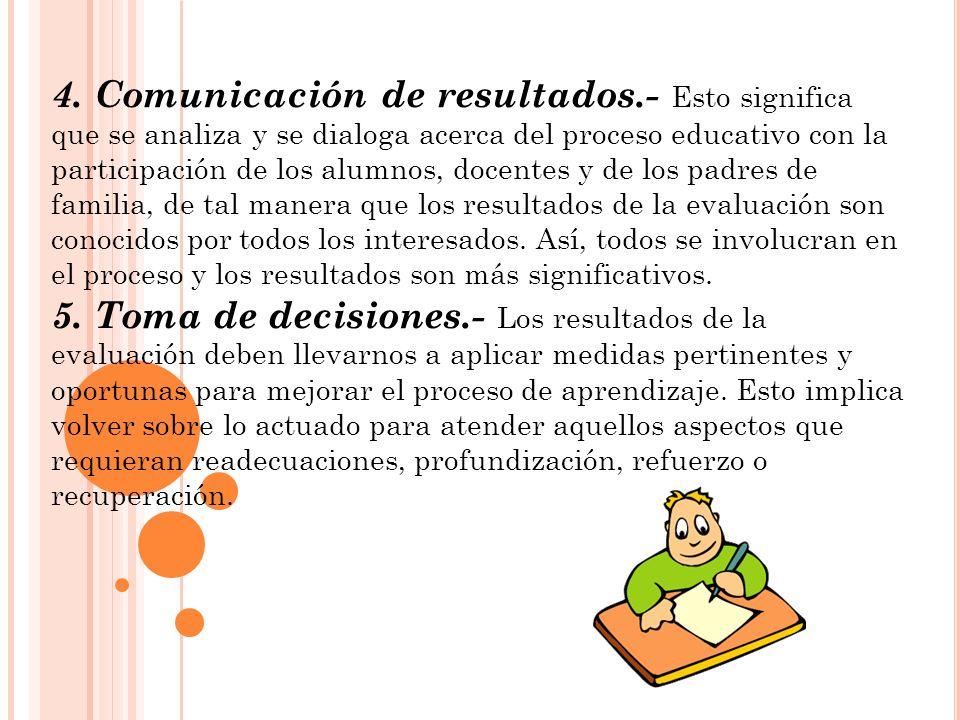 4. Comunicación de resultados
