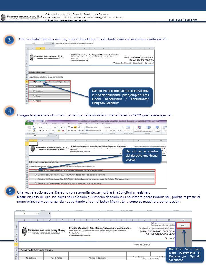 3 Una vez habilitadas las macros, selecciona el tipo de solicitante como se muestra a continuación: