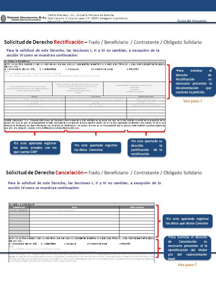 Solicitud de Derecho Rectificación – Fiado / Beneficiario / Contratante / Obligado Solidario
