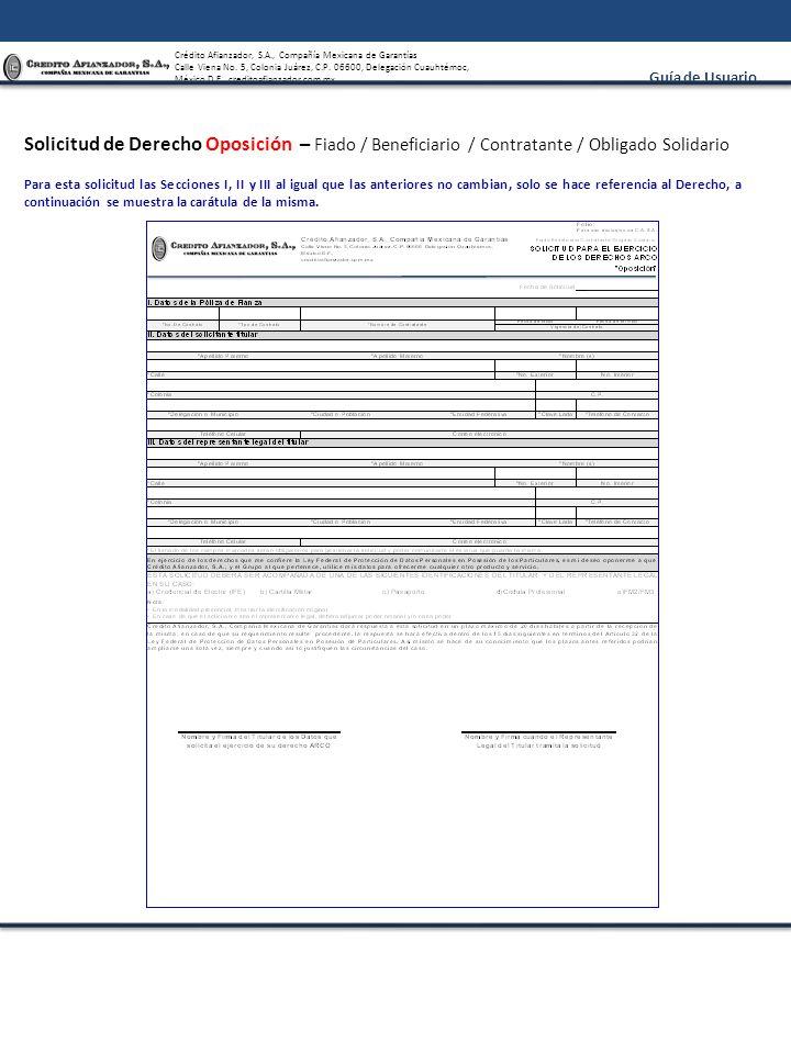 Solicitud de Derecho Oposición – Fiado / Beneficiario / Contratante / Obligado Solidario