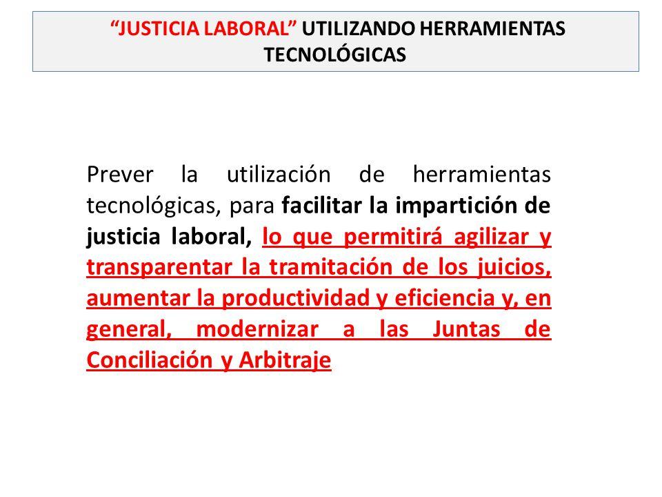 JUSTICIA LABORAL UTILIZANDO HERRAMIENTAS TECNOLÓGICAS
