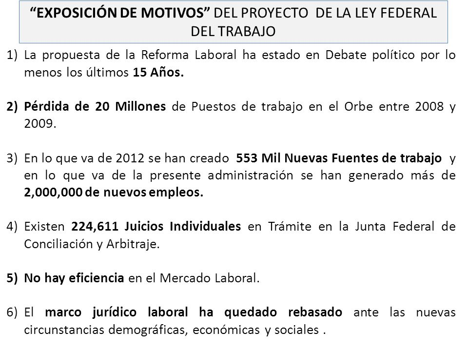 EXPOSICIÓN DE MOTIVOS DEL PROYECTO DE LA LEY FEDERAL DEL TRABAJO