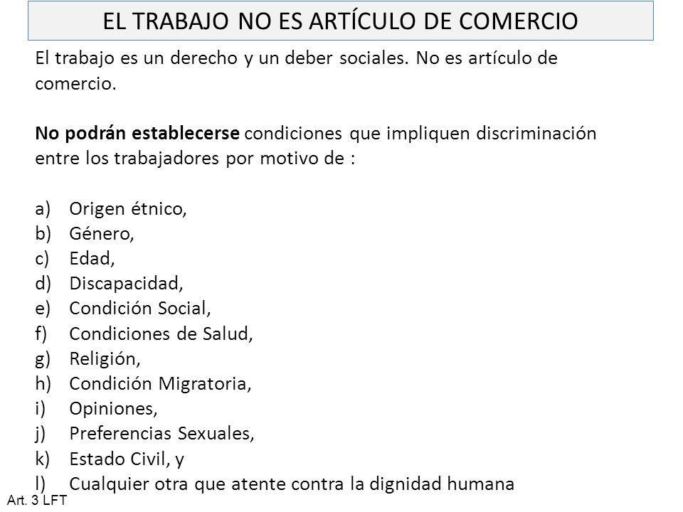 EL TRABAJO NO ES ARTÍCULO DE COMERCIO