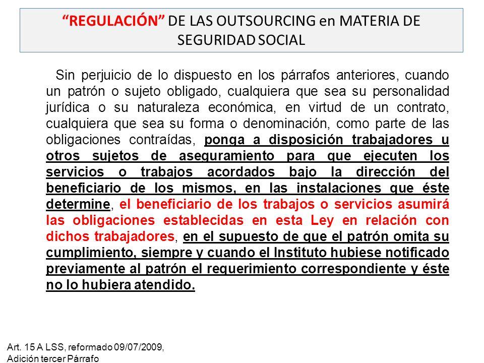 REGULACIÓN DE LAS OUTSOURCING en MATERIA DE SEGURIDAD SOCIAL