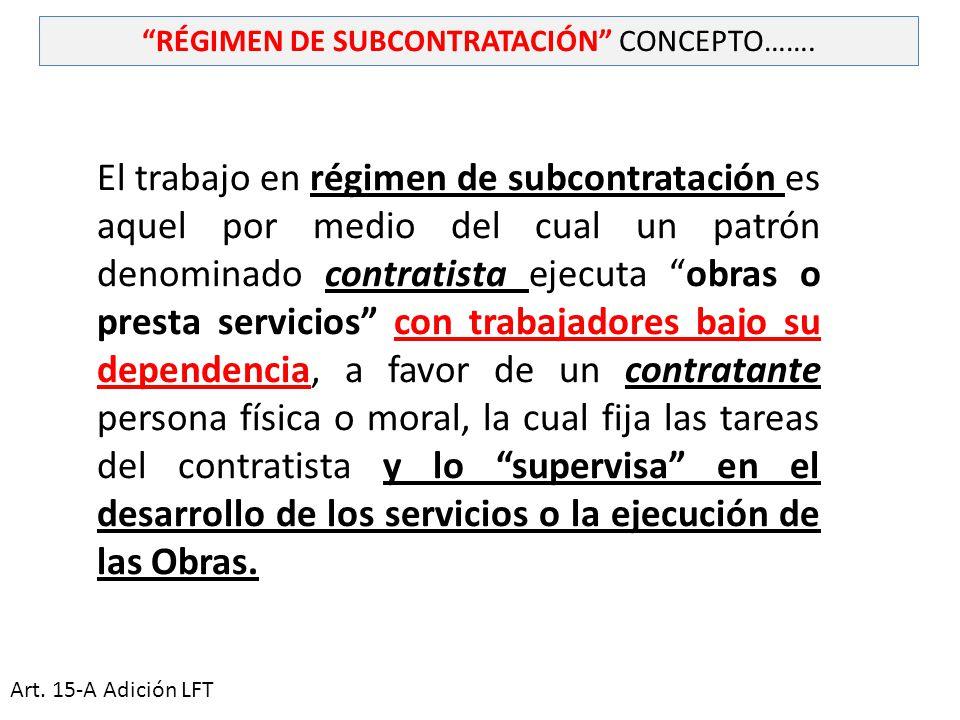 RÉGIMEN DE SUBCONTRATACIÓN CONCEPTO…….