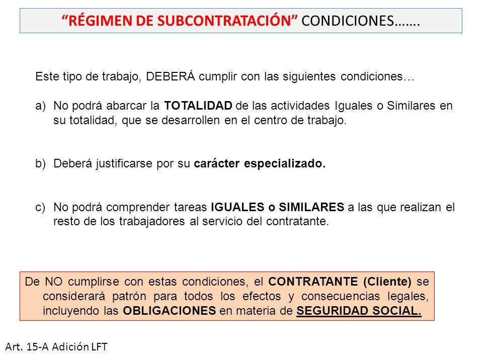 RÉGIMEN DE SUBCONTRATACIÓN CONDICIONES…….