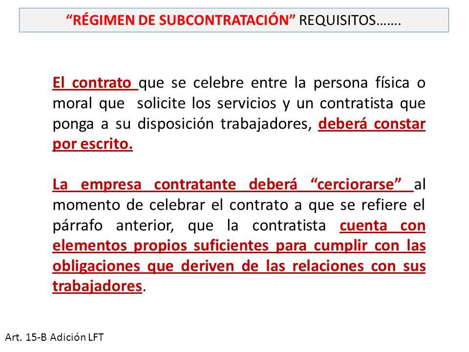 RÉGIMEN DE SUBCONTRATACIÓN REQUISITOS…….