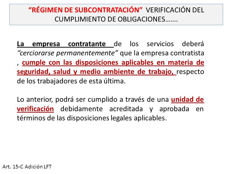 RÉGIMEN DE SUBCONTRATACIÓN VERIFICACIÓN DEL CUMPLIMIENTO DE OBLIGACIONES…….