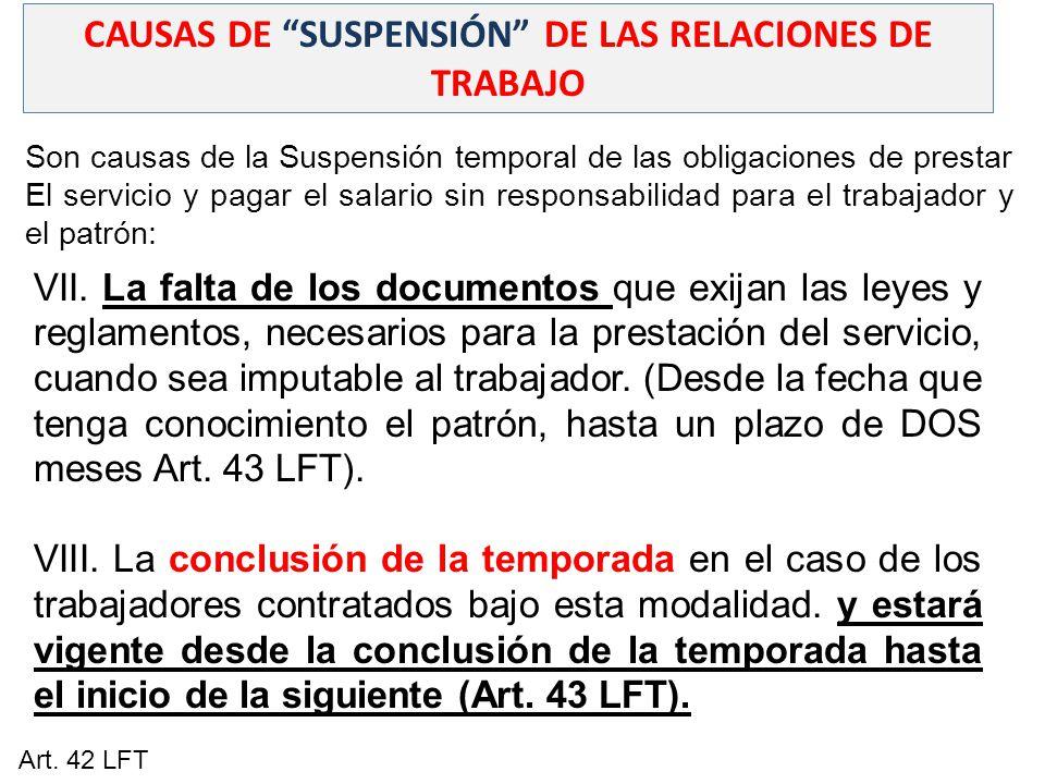 CAUSAS DE SUSPENSIÓN DE LAS RELACIONES DE TRABAJO