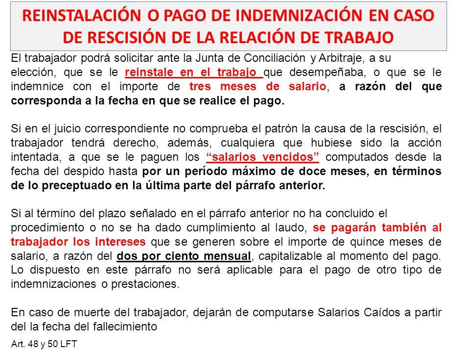REINSTALACIÓN O PAGO DE INDEMNIZACIÓN EN CASO DE RESCISIÓN DE LA RELACIÓN DE TRABAJO
