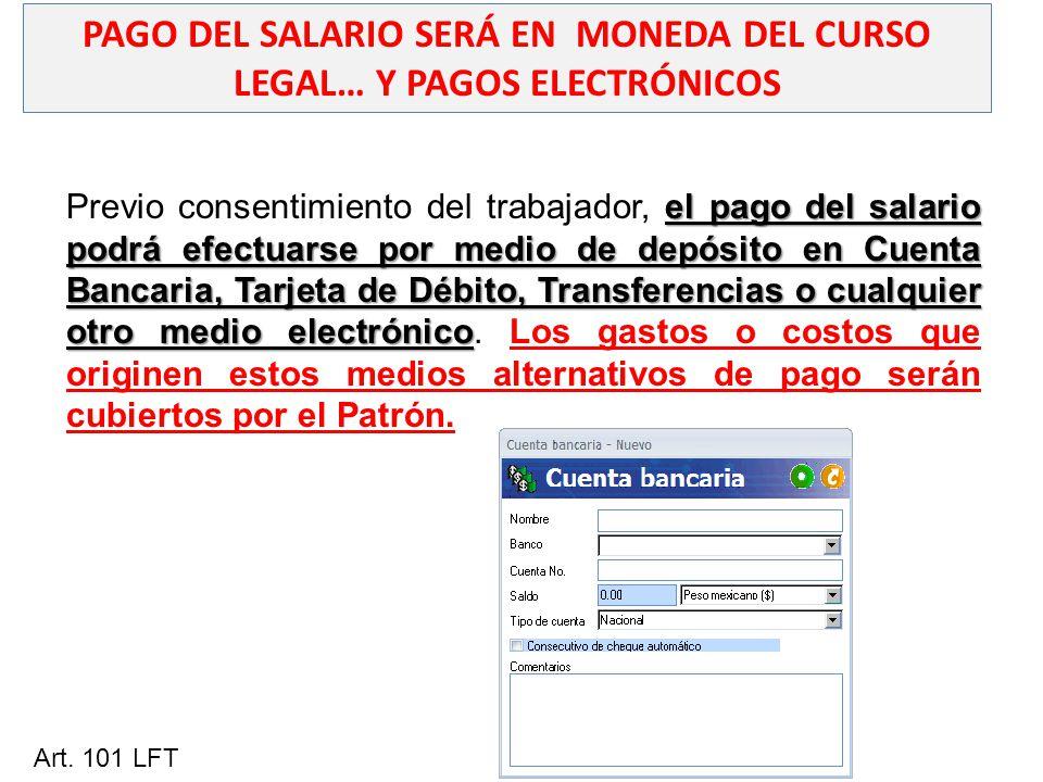 PAGO DEL SALARIO SERÁ EN MONEDA DEL CURSO LEGAL… Y PAGOS ELECTRÓNICOS