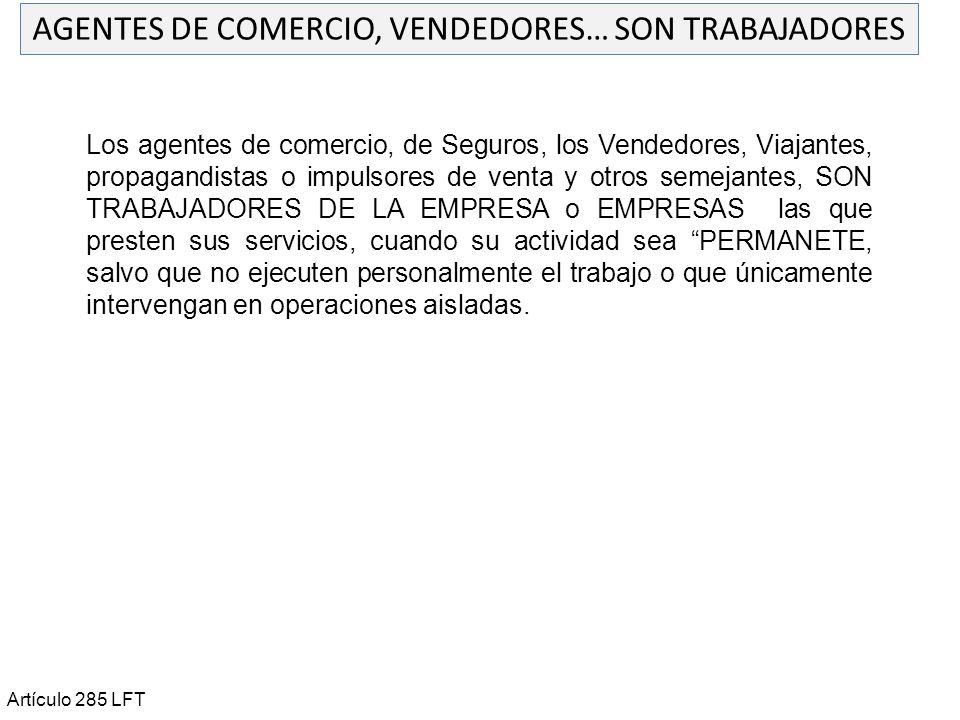 AGENTES DE COMERCIO, VENDEDORES… SON TRABAJADORES