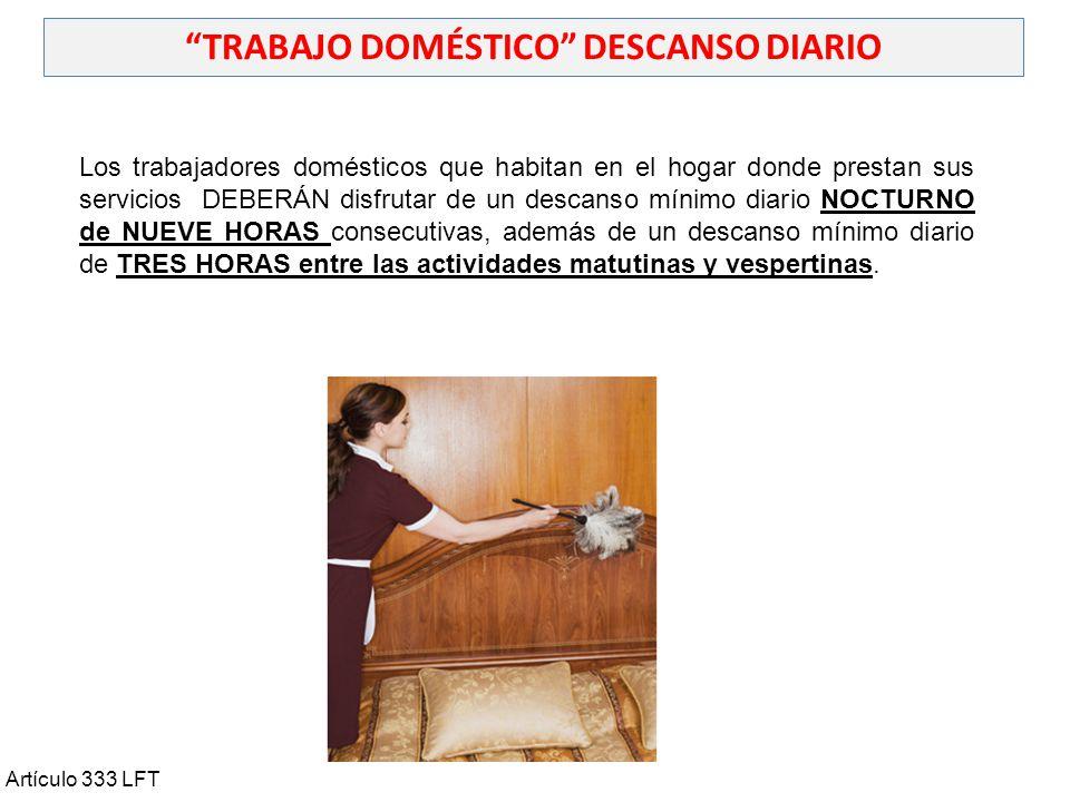TRABAJO DOMÉSTICO DESCANSO DIARIO