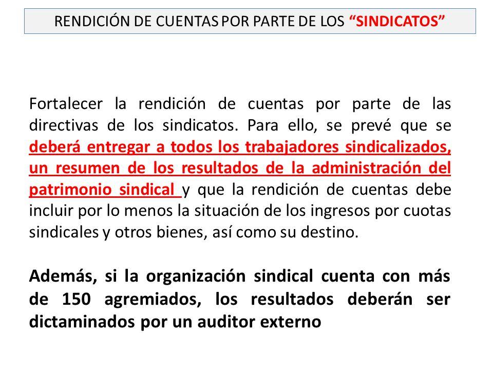 RENDICIÓN DE CUENTAS POR PARTE DE LOS SINDICATOS