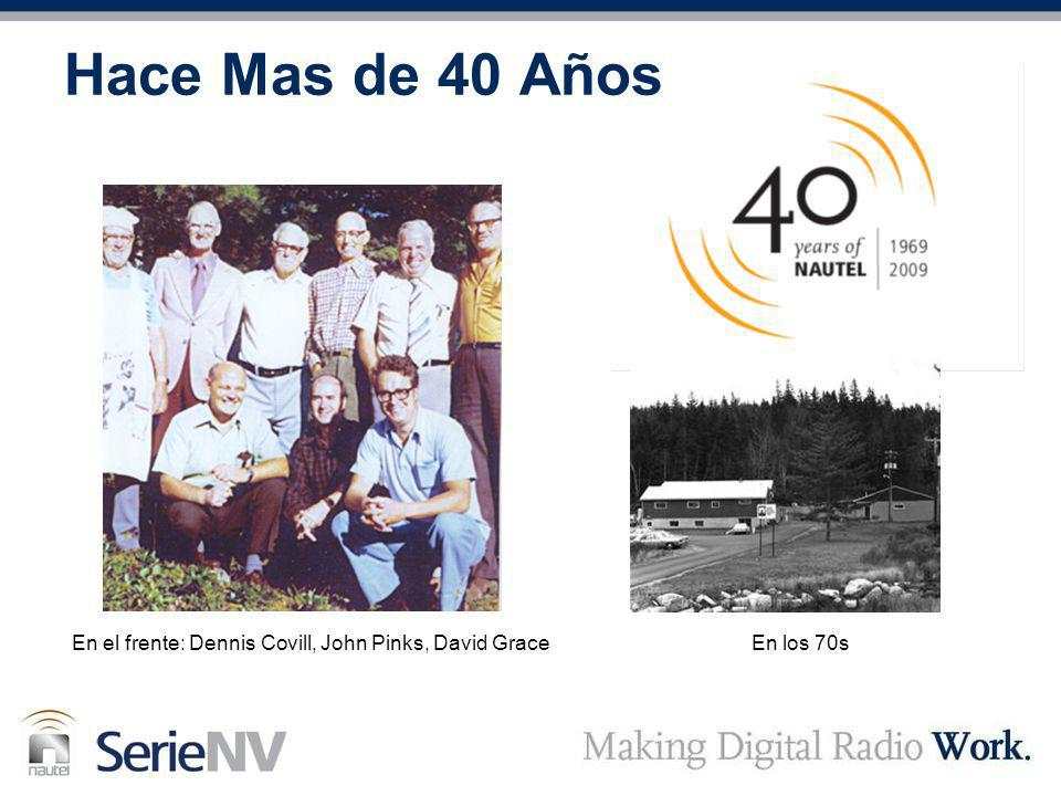 Hace Mas de 40 Años En el frente: Dennis Covill, John Pinks, David Grace En los 70s