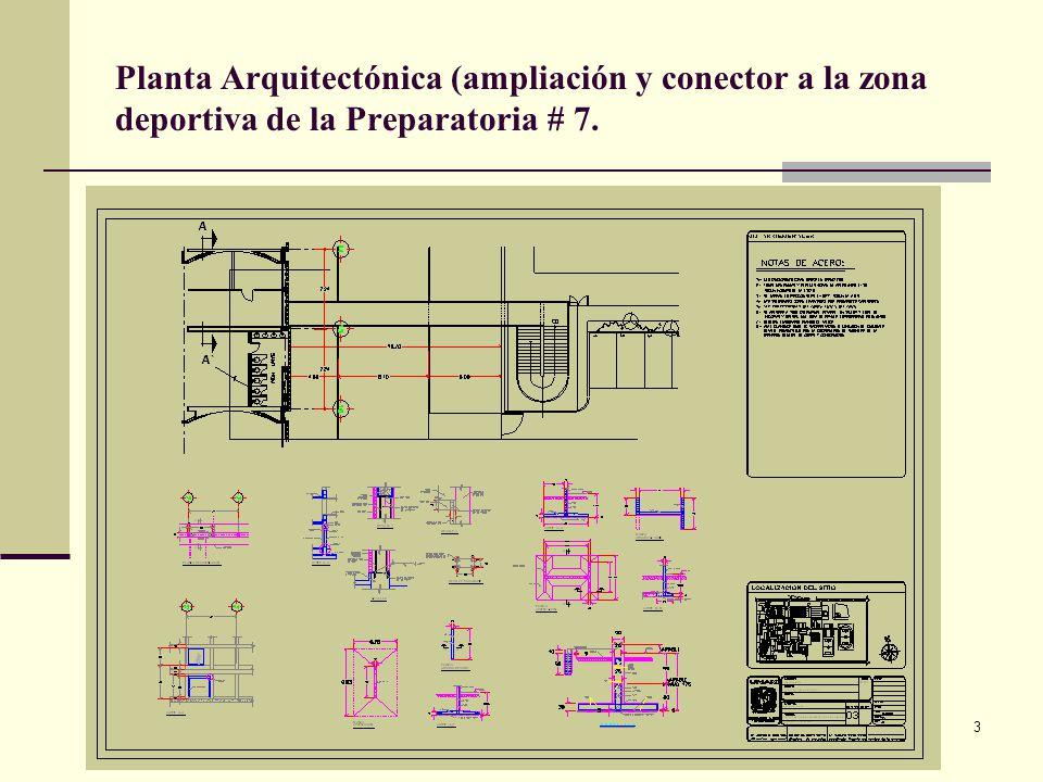 Planta Arquitectónica (ampliación y conector a la zona deportiva de la Preparatoria # 7.