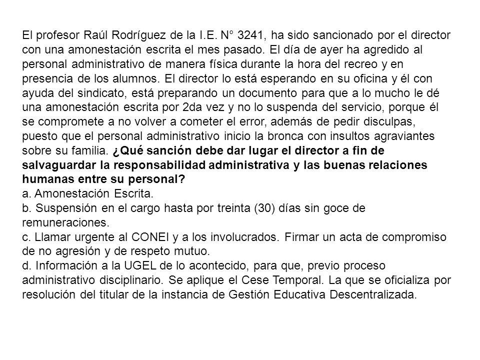 El profesor Raúl Rodríguez de la I. E