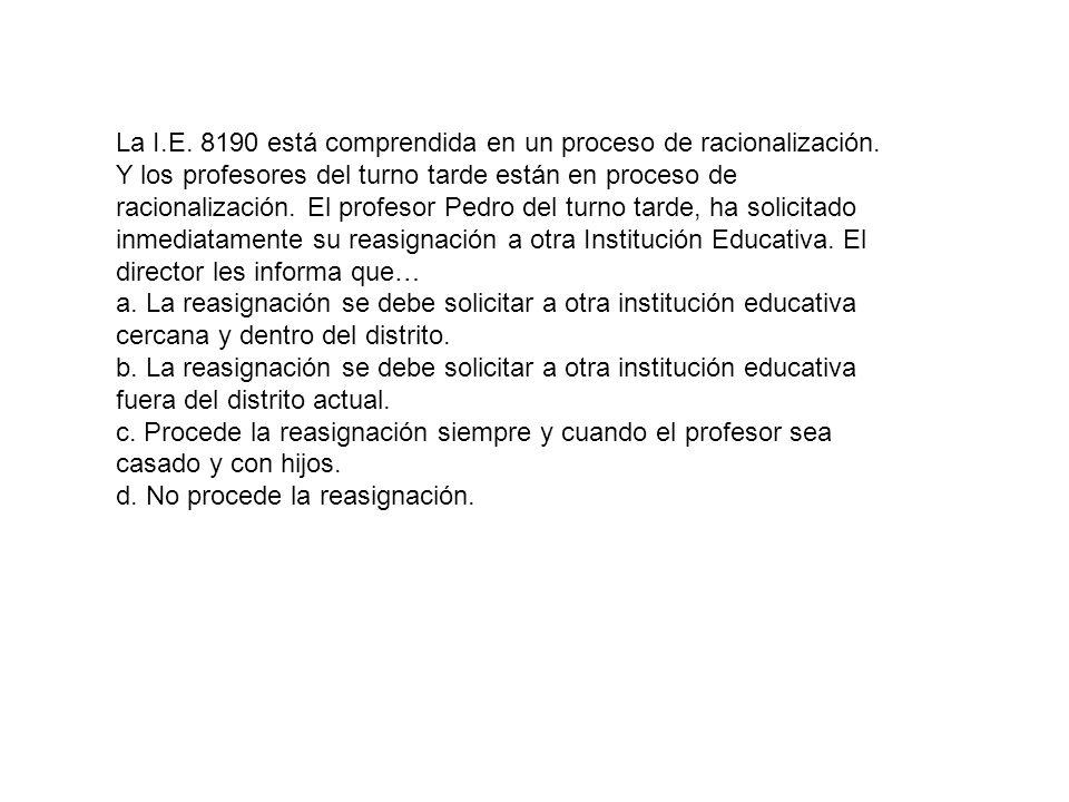 La I. E. 8190 está comprendida en un proceso de racionalización