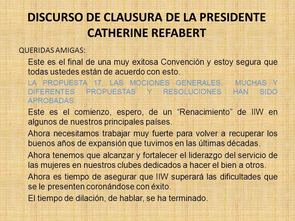 DISCURSO DE CLAUSURA DE LA PRESIDENTE CATHERINE REFABERT