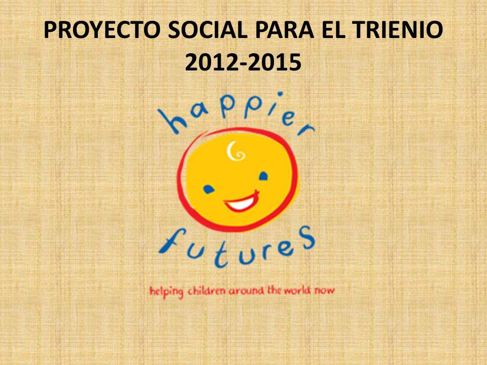 PROYECTO SOCIAL PARA EL TRIENIO 2012-2015