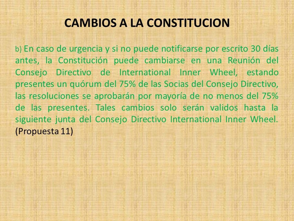 CAMBIOS A LA CONSTITUCION