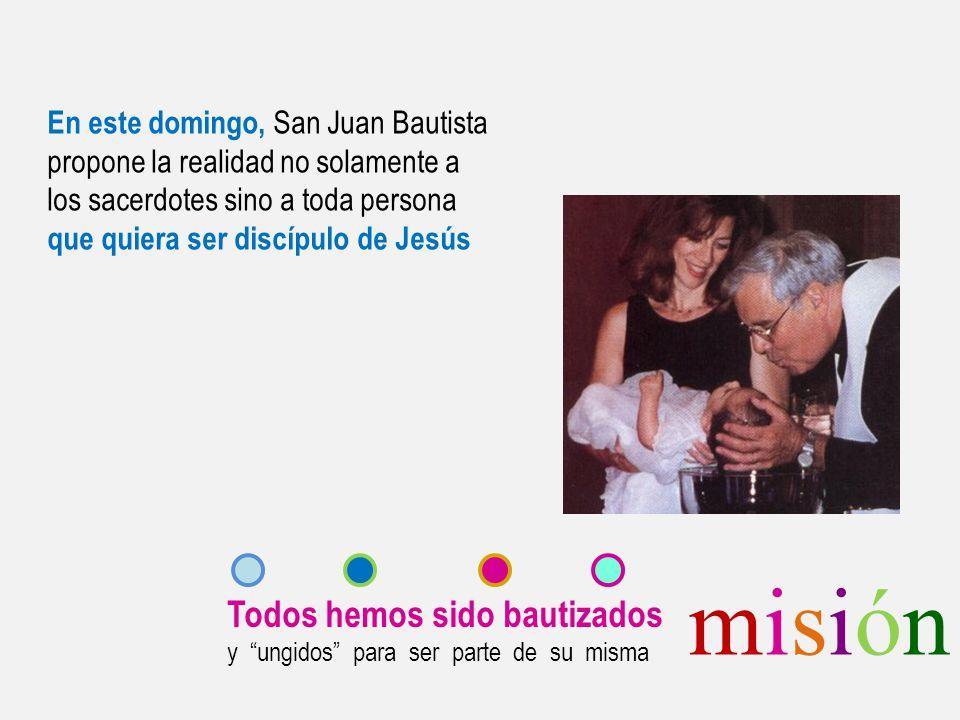 misión Todos hemos sido bautizados