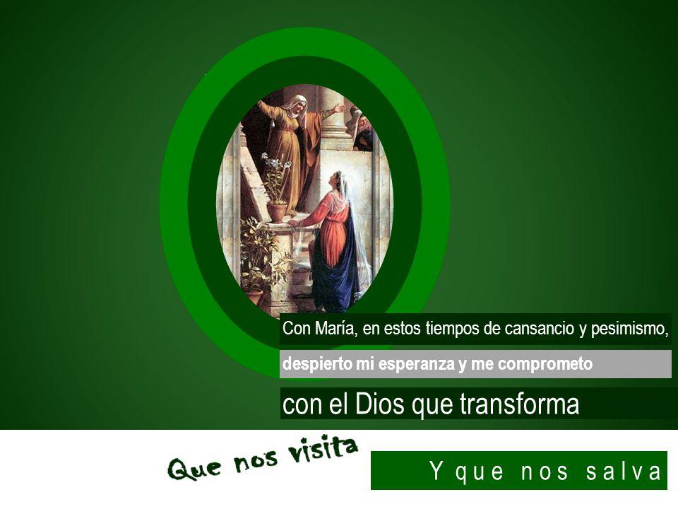 con el Dios que transforma