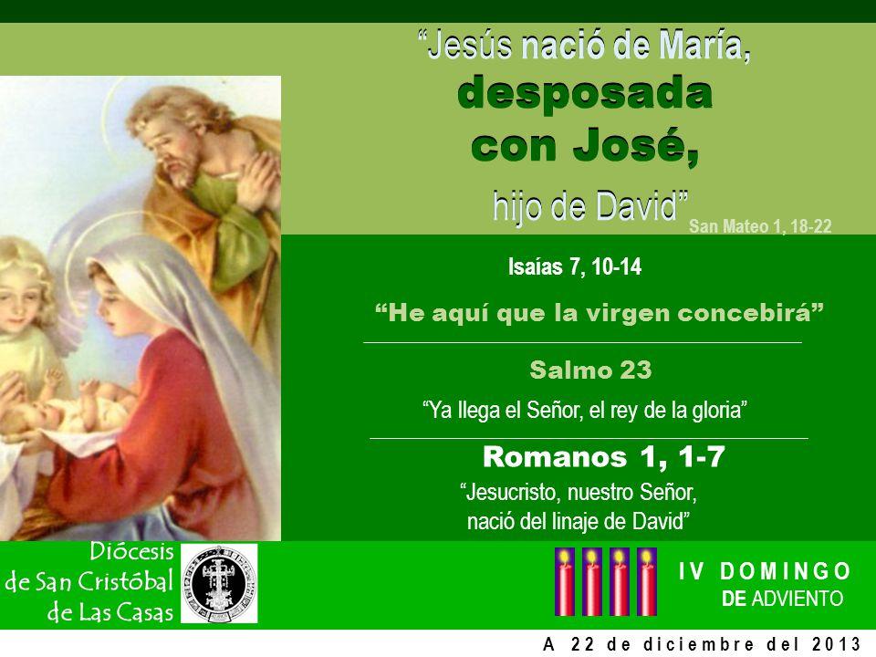 Jesucristo, nuestro Señor, nació del linaje de David