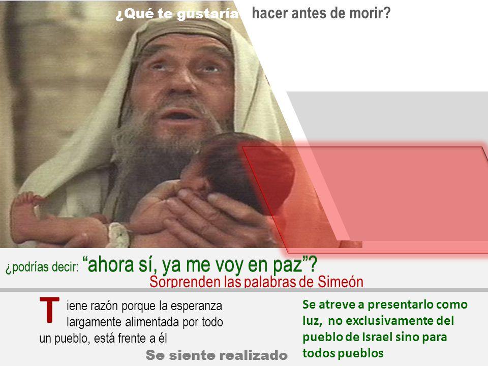 T Sorprenden las palabras de Simeón