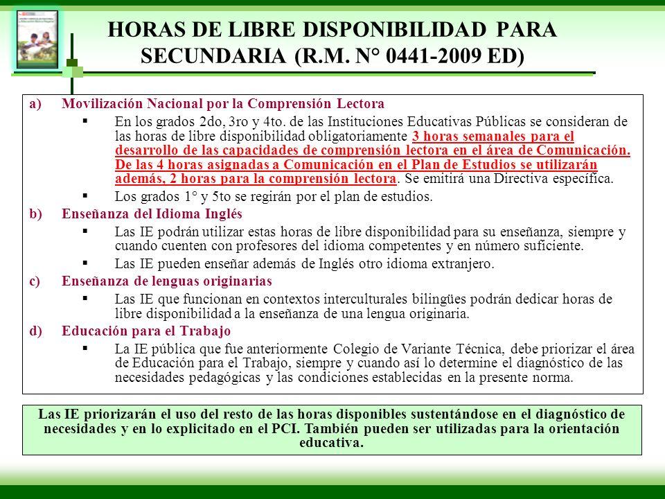 HORAS DE LIBRE DISPONIBILIDAD PARA SECUNDARIA (R.M. N° 0441-2009 ED)